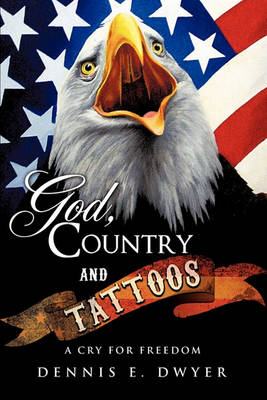 God, Country and Tattoos (Paperback)