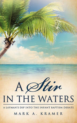 A Stir in the Waters (Hardback)