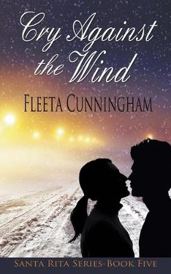 Cry Against the Wind (Paperback)