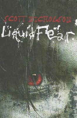 Liquid Fear (Paperback)