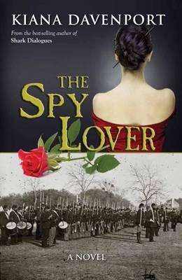 The Spy Lover: A Novel (Paperback)