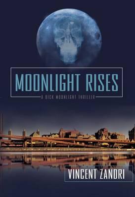 Moonlight Rises - Dick Moonlight Series 2 (Paperback)