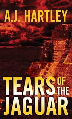 Tears of the Jaguar: A Novel (Paperback)