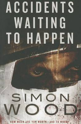 Accidents Waiting to Happen (Paperback)