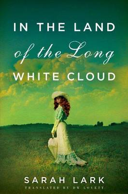 In the Land of the Long White Cloud - In the Land of the Long White Cloud Saga 1 (Paperback)
