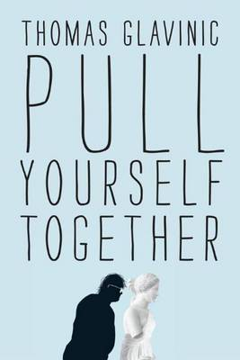 Pull Yourself Together (Paperback)