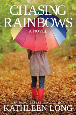 Chasing Rainbows (Paperback)