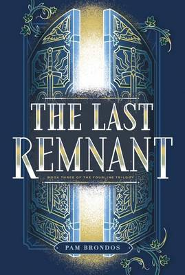 The Last Remnant - The Fourline Trilogy 3 (Paperback)
