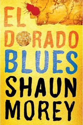 El Dorado Blues - An Atticus Fish Novel 2 (Paperback)