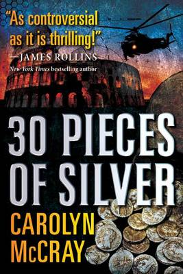 30 Pieces of Silver - Betrayed 1 (Paperback)