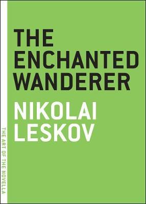 The Enchanted Wanderer - Art of the Novel (Paperback)