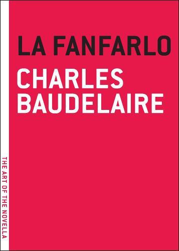 La Fanfarlo - Art of the Novel (Paperback)
