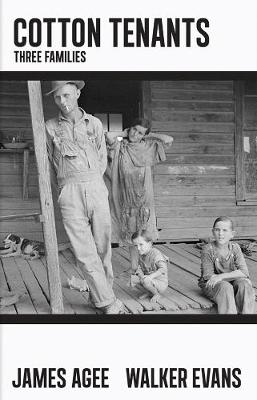 Cotton Tenants: Three Families (Hardback)