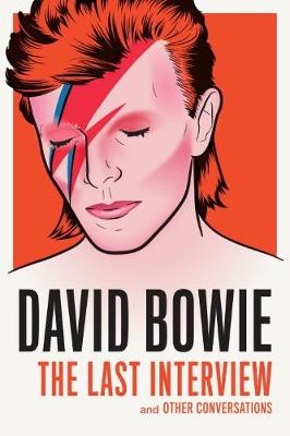 David Bowie: The Last Interview (Paperback)