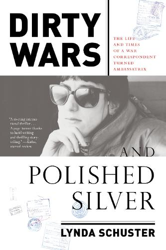 Dirty Wars And Polished Silver (Hardback)