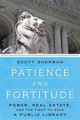 Patience And Fortitude - Abandoned (Paperback)