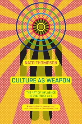 Culture As Weapon (Paperback)