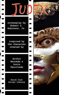 Judex: The Screenplay (Paperback)