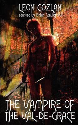 The Vampire of the Val-de-Grace (Paperback)