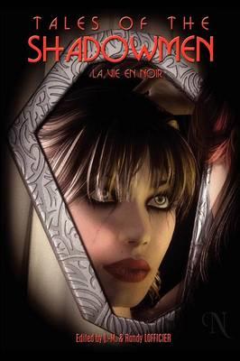 Tales of the Shadowmen 9: La Vie En Noir (Paperback)