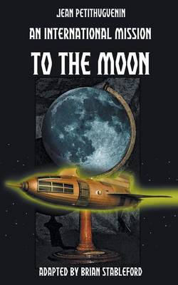 An International Mission to the Moon (Paperback)