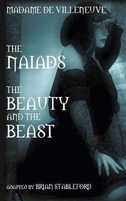 The Naiads * Beauty and the Beast (Paperback)