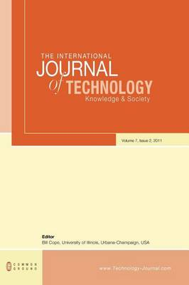 The International Journal of Technology, Knowledge and Society: Volume 7, Number 2 (Hardback)