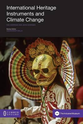 International Heritage Instruments and Climate Change - Inclusive Museum (Paperback)