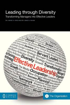 Leading Through Diversity: Transforming Managers Into Effective Leaders (Paperback)
