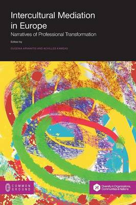 Intercultural Mediation in Europe: Narratives of Professional Transformation (Paperback)