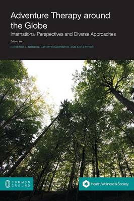 Adventure Therapy: International Perspectives and Diverse Approaches (Paperback)