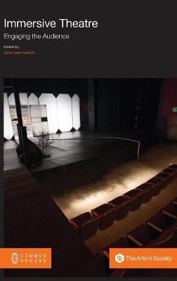 Immersive Theatre: Engaging the Audience (Hardback)