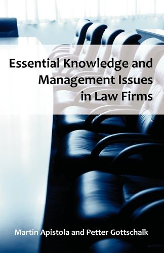 Essential Knowledge and Management Issues in Law Firms (Paperback)