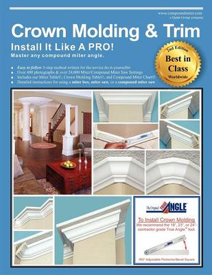 Crown Molding & Trim: Install It Like a Pro! (Paperback)