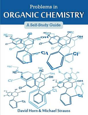 Problems in Organic Chemistry: A Self-Study Guide (Paperback)