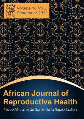 African Journal of Reproductive Health: Vol. 16, No.3, Sept. 2012 (Paperback)