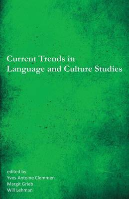 Current Trends in Language and Culture Studies: Selected Proceedings of the 20th Southeast Conference on Foreign Languages, Literatures, and Film (Paperback)