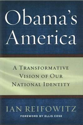obama s america a transformative vision of Author-obama's america: a transformative vision of our nat'l identity history prof @ suny-empire state coll rt not endorsement categories n/a content types n/a.