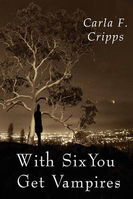 With Six You Get Vampires (Paperback)