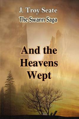 And the Heavens Wept (Paperback)