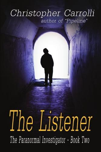 The Listener, The Paranormal Investigator's Series, Book 2 (Paperback)