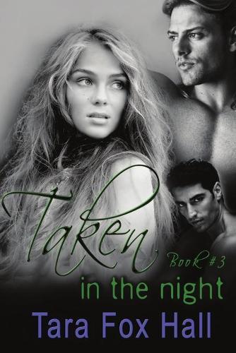 Taken in the Night (Paperback)