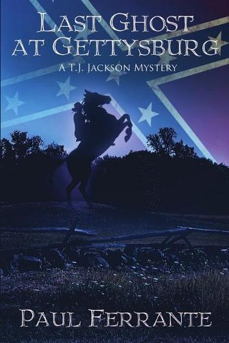 Last Ghost at Gettysburg (Paperback)