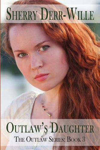 Outlaw's Daughter (Paperback)