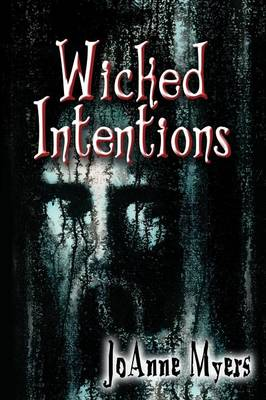 Wicked Intentions (Paperback)
