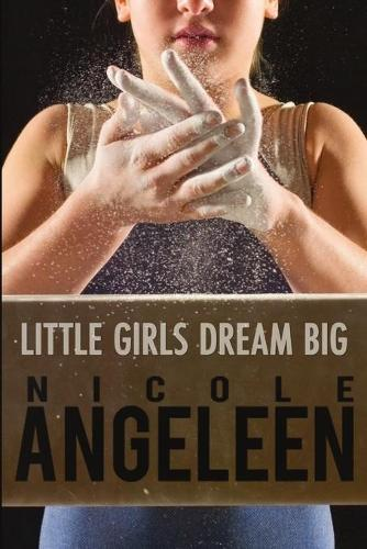 Little Girls Dream Big (Paperback)