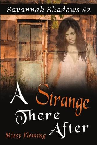 A Strange There After (Paperback)
