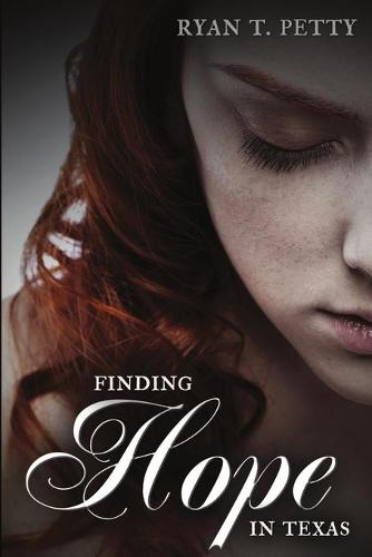 Finding Hope in Texas (Paperback)