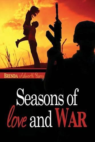 Seasons of Love and War (Paperback)