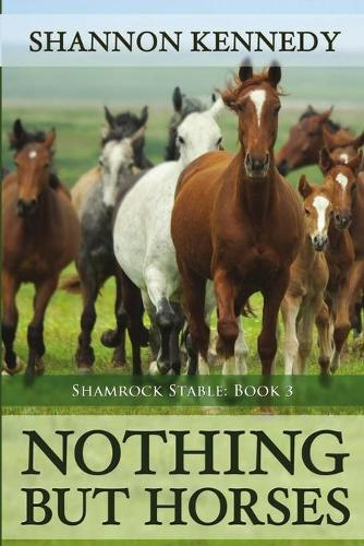 Nothing But Horses (Paperback)